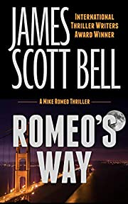 Romeo's Way (Mike Romeo Thrillers Book 2)