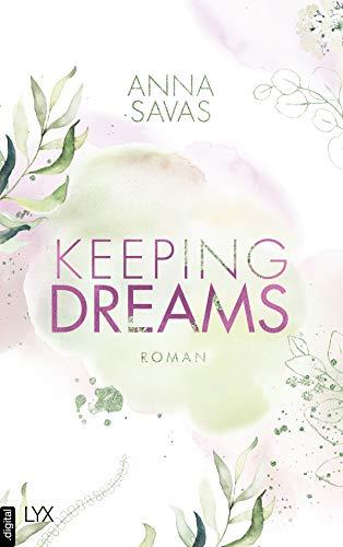 Keeping Dreams von [Anna Savas]