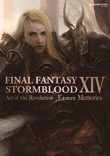 Final Fantasy XIV: Stormblood -- The Art of the Revolution -Eastern Memories- (English Edition)