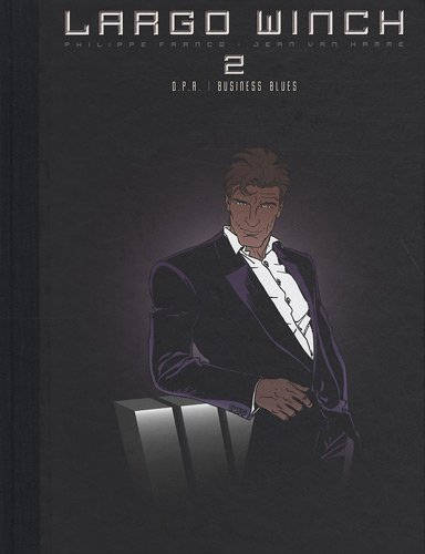 Largo Winch : diptyque, Tome : O.P.A - Business Blues