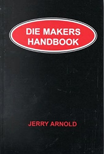 Die Makers Handbook (Volume 1)