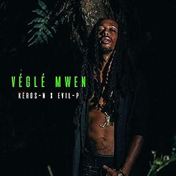 Véglé Mwen (feat. Evil P)