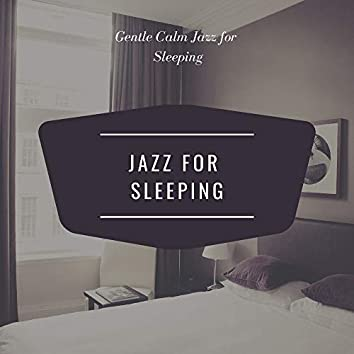 Gentle Calm Jazz for Sleeping