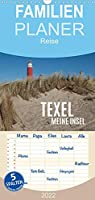 Texel - Meine Insel - Familienplaner hoch (Wandkalender 2022 , 21 cm x 45 cm, hoch): Impressionen von Texel (Monatskalender, 14 Seiten )