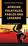 African folktales, fables and legends
