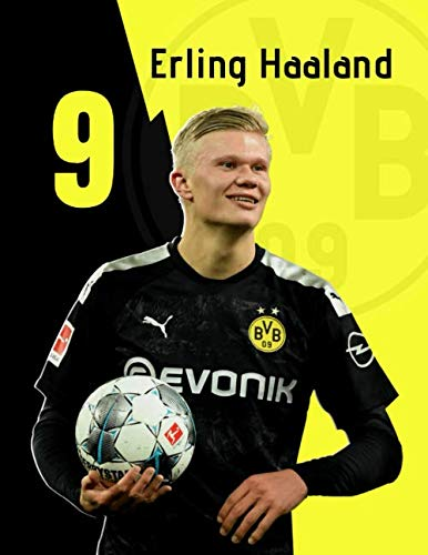 ERLING HAALAND #9: Borussia Dortmund Superstar | Football Notebook | Journal, Paperback (8,5 x 11, 110 Pages, Quad Ruled) (Bundesliga Players, Band 1)
