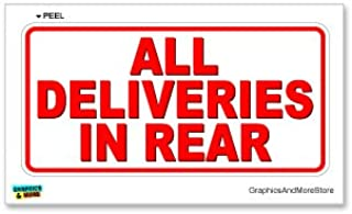 Graphics and More All Deliveries in Rear - Business Store Sign - Window Wall Sticker