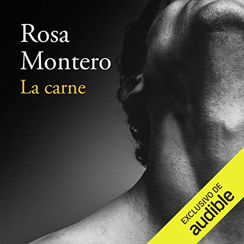 Couverture de La carne [The Flesh]