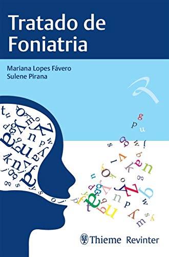 Tratado de Foniatria (Portuguese Edition)