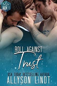Roll Against Trust: A Ménage Romance (3d20 Book 1) by [Allyson Lindt]