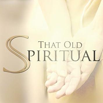 That Old Spiritual