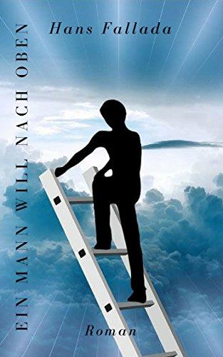 Ein Mann will nach oben: Roman