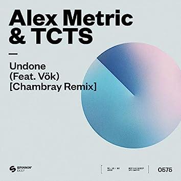 Undone (feat. VÖK) [Chambray Remix]