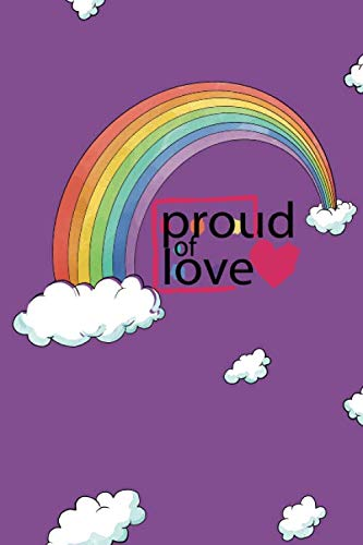 Proud of love purple sky notebook 9in x 6in x 125 pages to write in your daily adventure for rainbow lovers