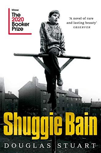 Shuggie Bain: Winner of the Booker Prize 2020 (English Edition)