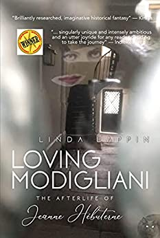 Loving Modigliani: The Afterlife of Jeanne Hébuterne by [Linda Lappin]
