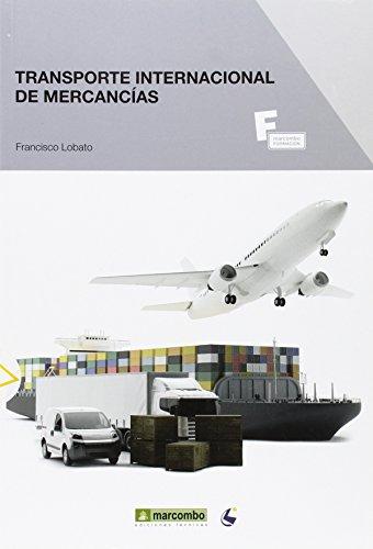 *Transporte internacional de mercancías: 1 (MARCOMBO FORMACIÓN)