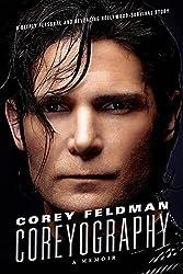 Coreyography: A Memoir, by Corey Feldman