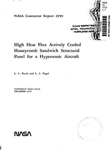 High heat flux actively cooled honeycomb sandwich structural panel for a hypersonic aircraft (English Edition)