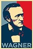 Richard Wagner Kunstdruck (Obama Hope Parodie) Hochglanz