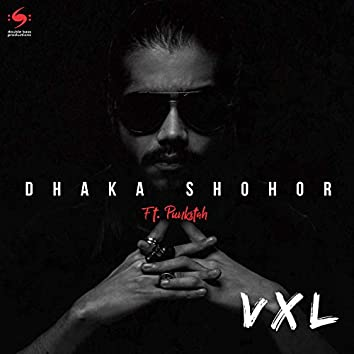 Dhaka Shohor (feat. Punkstah)