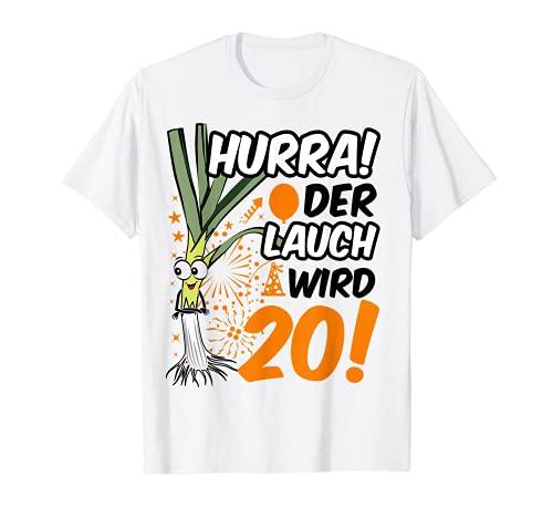 Herren Hurra der Lauch wird 20 20. Geburtstag 20. Ehrentag Fun T-Shirt