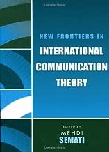 جديدة frontiers في International اتصال Theory (اتصال ، الوسائط ، و politics)