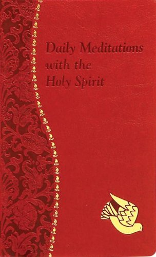 Daily Meditations with the Holy Spirit (Spiritual Life)