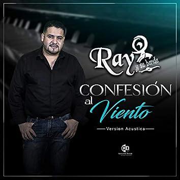 Confesion al Viento (Version Acustica)