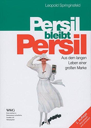 Persil bleibt Persil: Aus dem langen Leben einer großen Marke