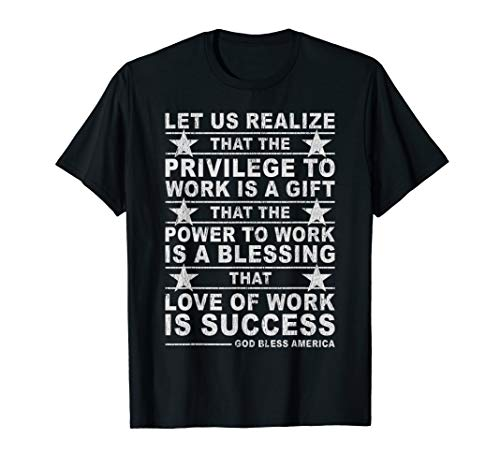 Blessing privilege and power of work, labor day T-shirt