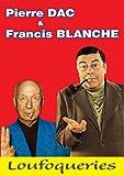 Pierre Dac & Francis Blanche : Loufoqueries