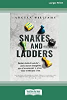 Snakes and Ladders (16pt Large Print Edition)