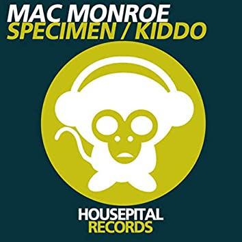 Specimen / Kiddo