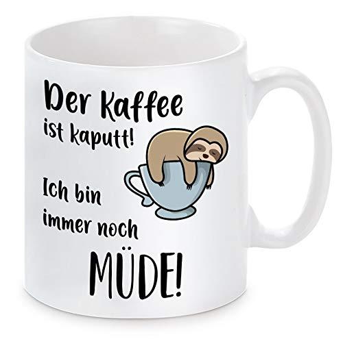Herzbotschaft Tasse mit Motiv Modell: Kaffee kaputt und müde