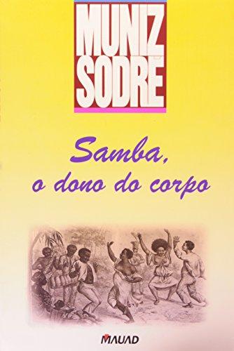 Samba, o Dono do Corpo