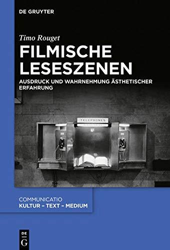 Filmische Leseszenen: Ausdruck und Wahrnehmung ästhetischer Erfahrung (Issn) (German Edition)