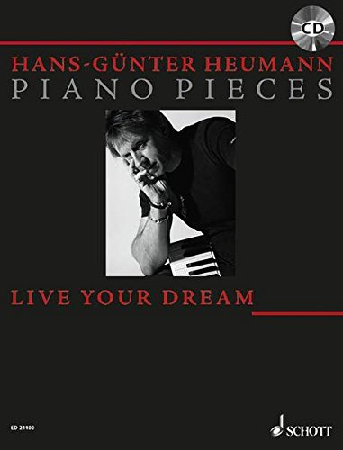 Live Your Dream: 12 piano pieces. Klavier. Songbook mit CD.