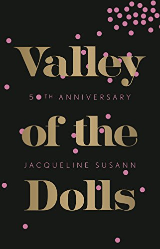 Valley of the Dolls: 50th Anniversary Edition