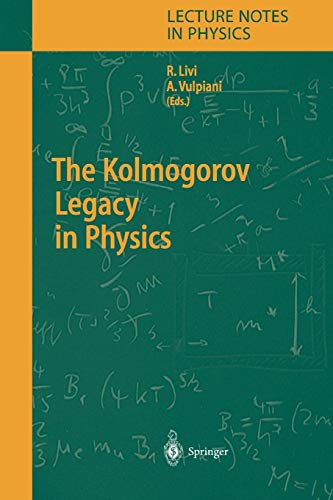 The Kolmogorov Legacy in Physics (Lecture Notes in Physics)