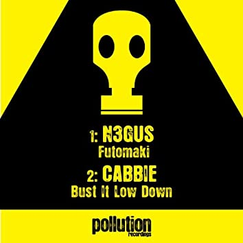 Futomaki / Bust It Low Down
