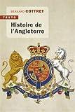 Histoire de l'Angleterre - De Guillaume le Conquérant à nos jours