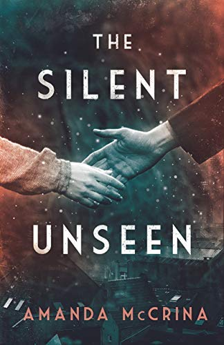 The Silent Unseen (English Edition)