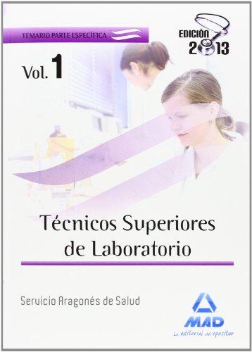 Técnico Superior De Laboratorio Del Servicio Aragonés De Salud - Temario I