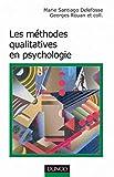 Les méthodes qualitatives en psychologie.