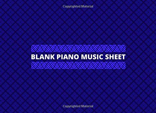 Blank Piano Music Sheet: Blank Piano Music Workbook Composition Notebook, Gifts for Musicians, Students, Artiste, Songwriters, Musicians, and Many ... Notebook, 110 Pages. (Keyboard Notebook)