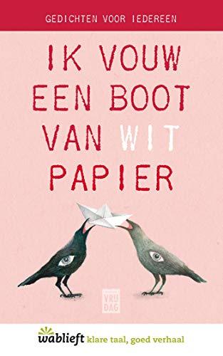 Ik vouw een boot van wit papier (Wablieft Book 0) (Dutch Edition)