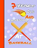 7 Years Old And Awesome At Baseball: Drawing Art Book Softball Sketchbook For Boys And Girls Sketchbook, Perfect For Drawing And Sketching   Journal Gift ( 8.5 x 11-120 pages )