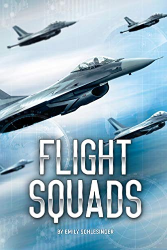 Flight Squads (White Lightning Nonfiction) (English Edition)