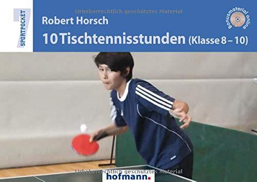 10 Tischtennisstunden (Klasse 8-10) (Sportpocket)